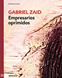 img - for Empresarios oprimidos (Spanish Edition) book / textbook / text book