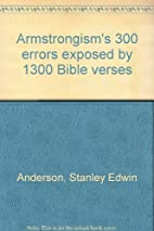 Armstrongism's 300 Errors Exposed by 1300…