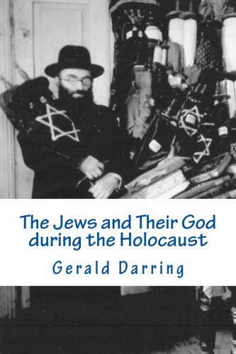 The Jews and Their God during the Holocaust
