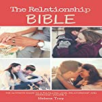 The Relationship Bible: The Ultimate Guide to a Fulfilling Love, Relationship and Marriage | Dr. Jane Smart