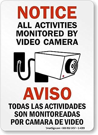 Notice / Aviso: All Activities Monitored By Video Camera
