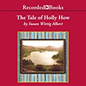 The Tale of Holly How | [Susan Wittig Albert]