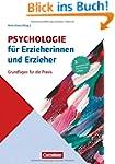Psychologie f�r Erzieherinnen und Erz...