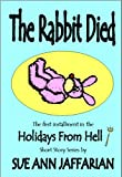 img - for The Rabbit Died (Holidays From Hell short story series) book / textbook / text book