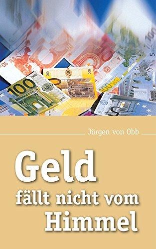 geld-fallt-nicht-vom-himmel-german-edition