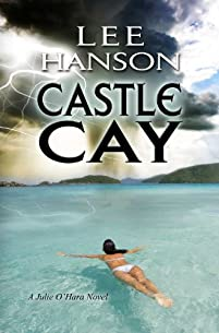 (FREE on 3/3) Castle Cay by Lee Hanson - http://eBooksHabit.com