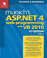 Murach's ASP.NET 4 Web Programming with VB 2010, 4th Edition Front Cover