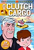 Clutch Cargo - Volume 1