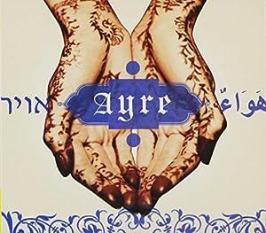 Golijov: Ayre / Berio: Folk Songs