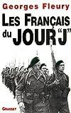 Les Francais du jour J (French Edition)