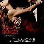 Dark Stranger Immortal | I. T. Lucas