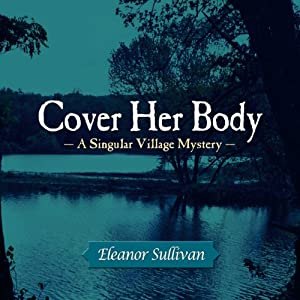 Cover Her Body | [Eleanor Sullivan]