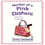 Murder of a Pink Elephant: A Scumble River Mystery, Book 6 | Denise Swanson
