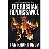 The Russian Renaissance (The Sokolov Saga Book 1)