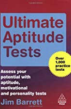 Ultimate Aptitude Tests Assess and Develop Your Potential with Numerical Verbal by Jim Barrett