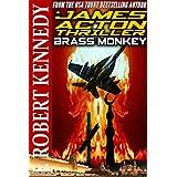 Brass Monkey (A James Acton Thriller, Book #2)by J Robert Kennedy