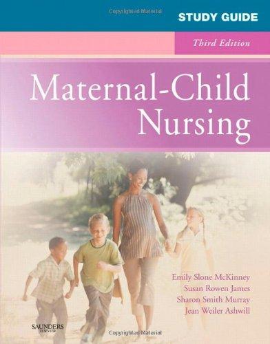 Study Guide For Maternal-Child Nursing, 3E