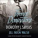 Thrones, Dominations: A Lord Peter Wimsey Mystery Audiobook by Dorothy L Sayers, Jill Paton Walsh Narrated by Ian Carmichael