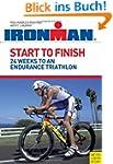 Start to Finish: 24 Weeks to an Endur...