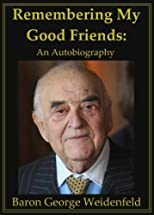 Remembering My Good Friends: An Autobiography [Hardcover]