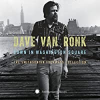 Down on Washington Square: The Smithsonian Folkways Collection