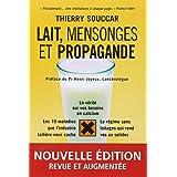 Lait, mensonges et propagandepar Thierry Souccar