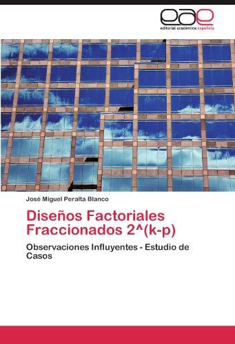 disenos-factoriales-fraccionados-2-degreesk-p