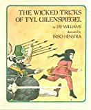 img - for The Wicked Tricks of Tyl Uilenspiegel book / textbook / text book