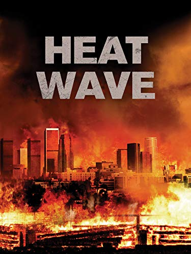 Heat Wave on Amazon Prime Video UK
