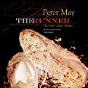 The Runner: The China Thrillers, Book 5 (       UNABRIDGED) by Peter May Narrated by Simon Vance