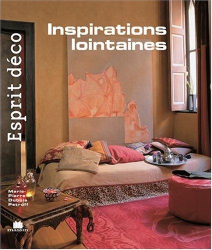 livre esprit d co inspirations lointaines. Black Bedroom Furniture Sets. Home Design Ideas