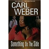 Something On The Side (Big Girls Book Club) ~ Carl Weber