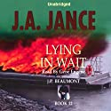 Lying in Wait: J. P. Beaumont Series, Book 12 Audiobook by J. A. Jance Narrated by Gene Engene