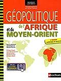 echange, troc Roland Pourtier, Philippe Dugot, Jean-Michel Henriet, Gérard Loison, Collectif - Géopolitique de l'Afrique et du Moyen Orient