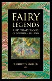 img - for Fairy Legends and Traditions of Southern Ireland book / textbook / text book