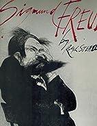 Sigmund Freud by Ralph Steadman (1979-01-01)