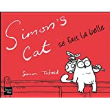 Simon&#39;s Cat se fait la bellepar Simon Tofield