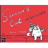 Simon's Cat se fait la bellepar Simon Tofield