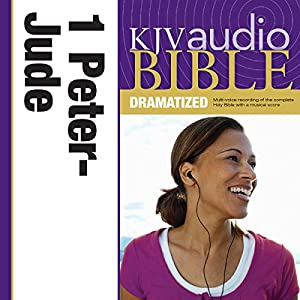 KJV Audio Bible: 1 and 2 Peter, 1, 2 and 3 John, and Jude (Dramatized) Audiobook