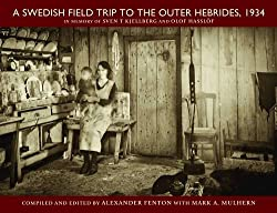 A Swedish Journey to the Outer Hebrides 1934