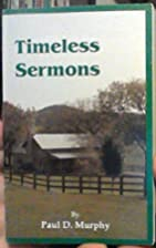 Timeless Sermons: For Now and Eternity…