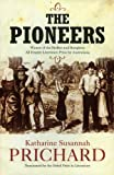 img - for The Pioneers by Katharine Susannah Prichard (2010-05-01) book / textbook / text book