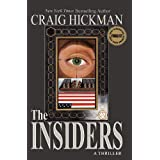 The Insiders: A Thriller ~ Craig Hickman