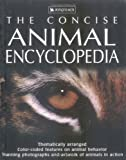 The Concise Animal Encyclopedia (0753455900) by Burnie, David