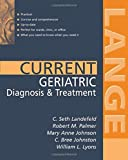 Current Geriatric Diagnosis and Treatment (LANGE CURRENT Series) (0071399240) by Landefeld, C.