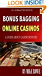 Bonus Bagging Online Casinos