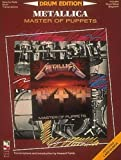 Metallica: Drum Edition - Includes Drum Setup Diagrams: Master of Puppets (Play it Like it is)