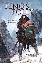 King's Folly (Legends of Fyrsta Book 2)