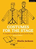 Costumes for the Stage: A complete handbook for every kind of play (Backstage)