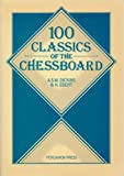 img - for One Hundred Classics of the Chessboard (Pergamon Chess Series) book / textbook / text book